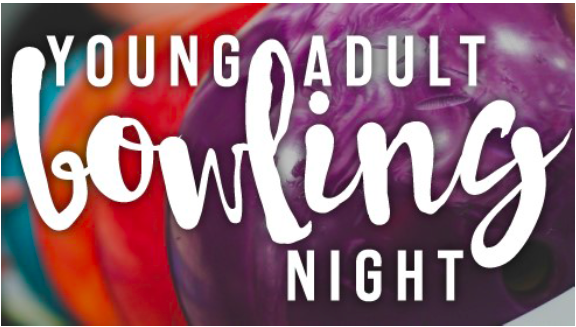 YOUNG ADULT BOWLING NIGHT Wed., September 26